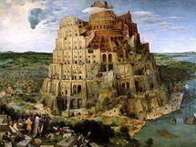 Bruegel : la Tour de Babel, symbole d'une société  construite sur des structures de péché.