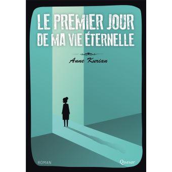"""Livre """" Le premier jour de ma vie éternelle"""", d'Anne Kurian : un bouquet céleste pour la Pentecôte."""