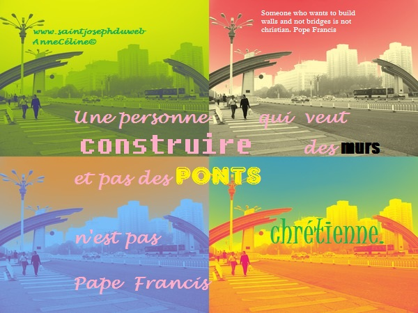 Construire des Ponts. Pape François